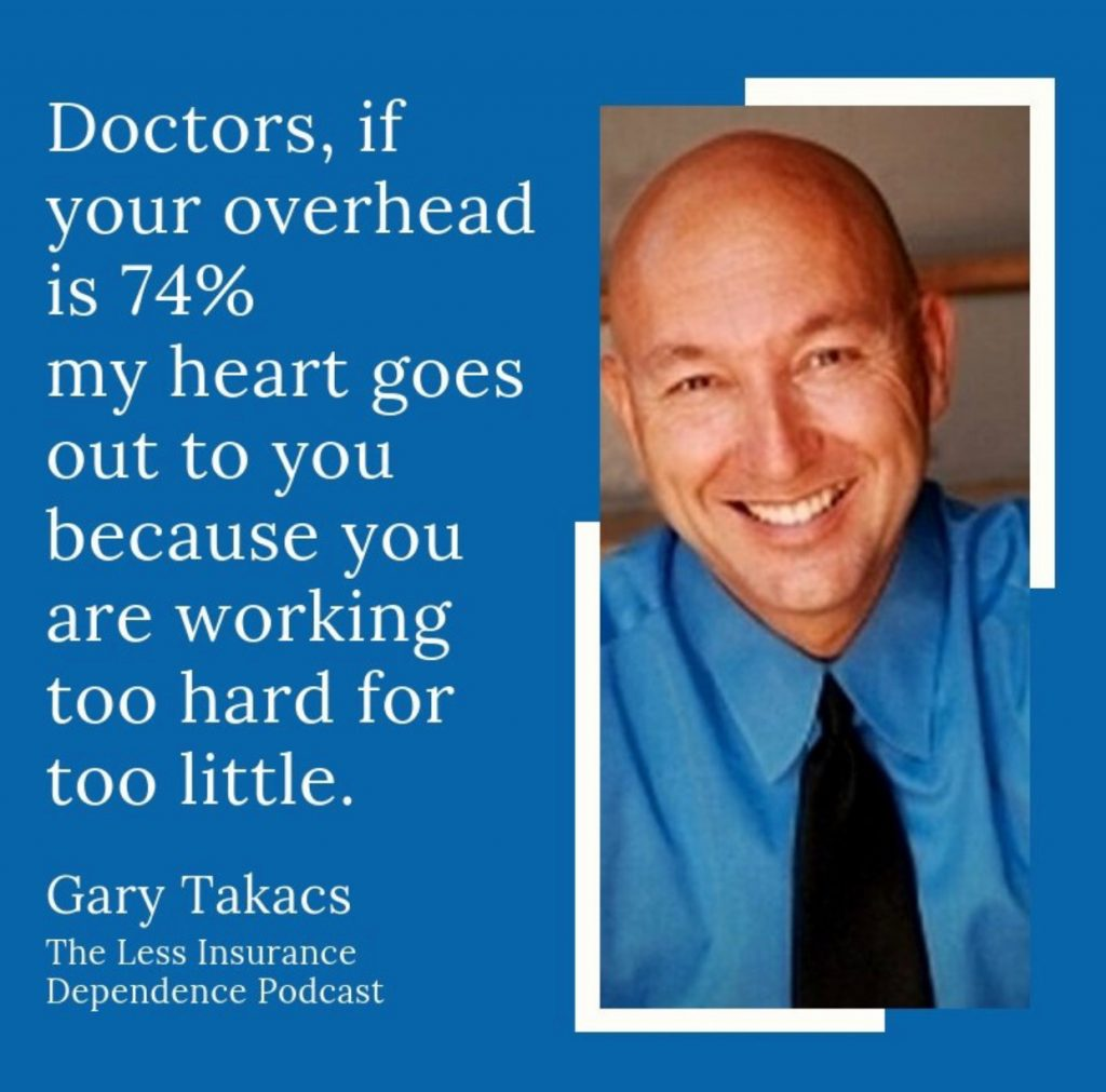 Gary Takacs Less Insurance Dependence